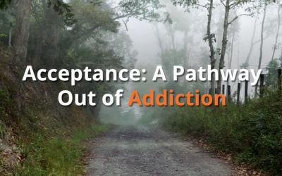Acceptance:  A Pathway out of Addiction/Video